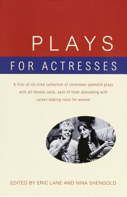 Plays for Actresses By Lane, Eric (EDT)/ Shengold, Nina (EDT)