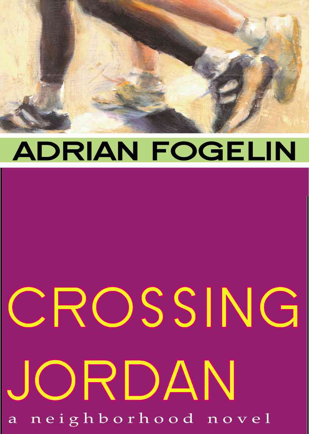Crossing Jordan By Fogelin, Adrian